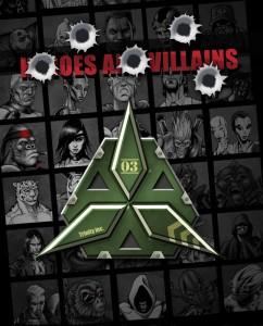 Heroes & Villains-Trinity-Inc